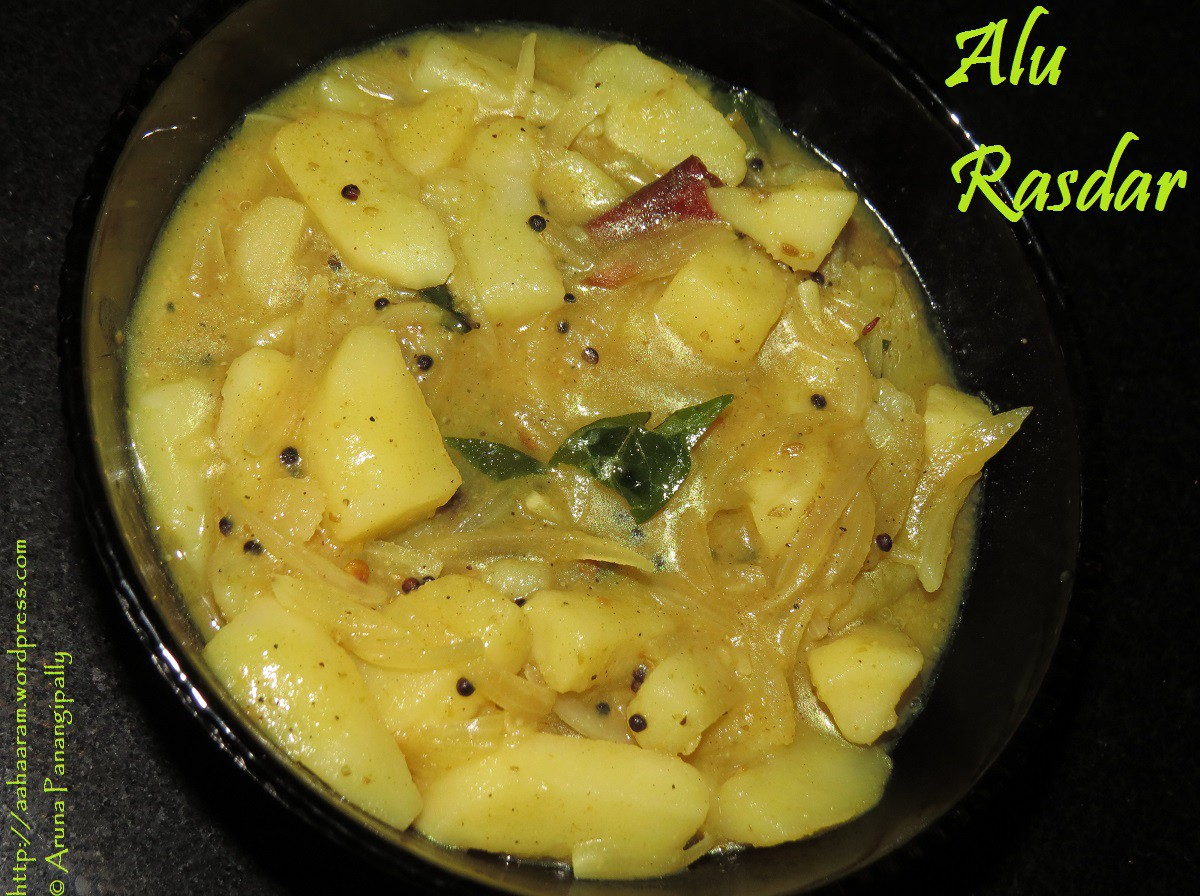 Alu Rasdar - Potato Curry for Rotis and Puris