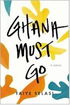 'Ghana Must Go' by Taiye Selasi