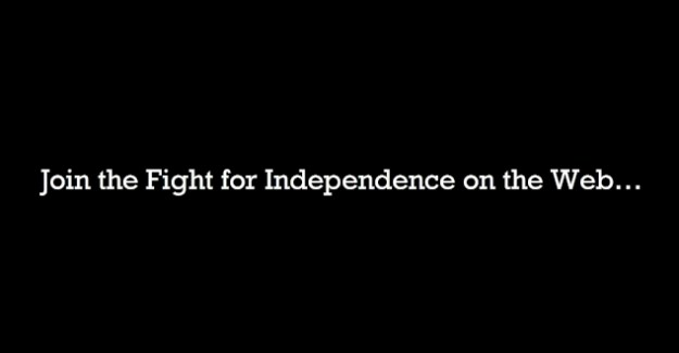 Join the Fight for Independence on the Web