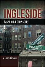 Ingleside: Based on a True Storyby Laura Jackson