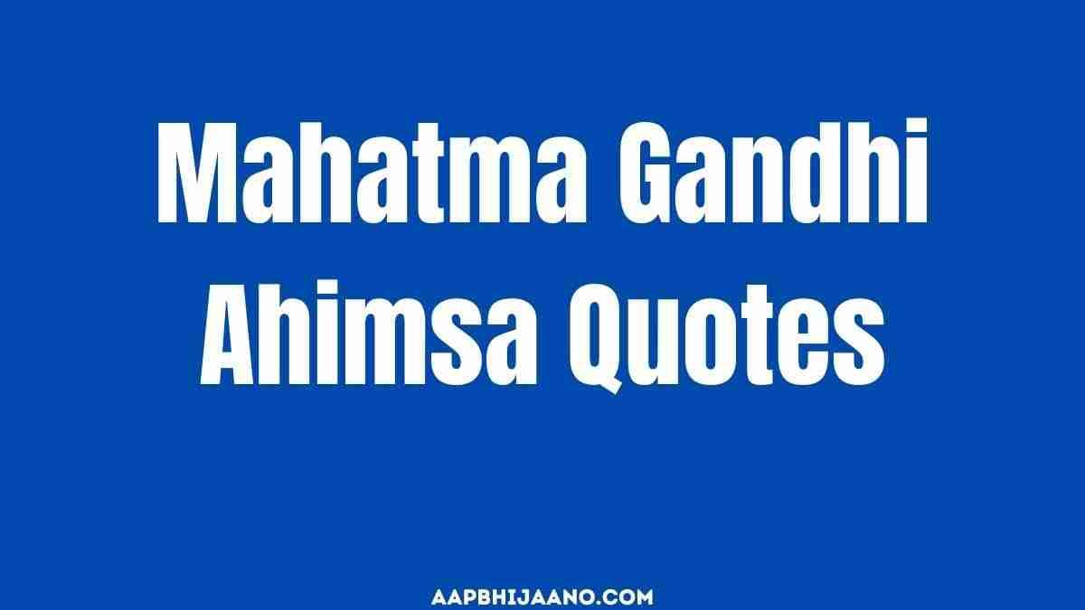 Mahatma Gandhi Ahimsa Quotes