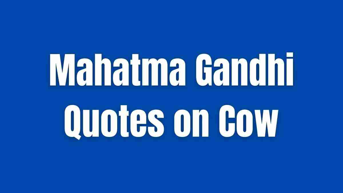 Mahatma Gandhi Quotes on Cow
