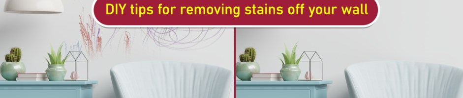 DIY tips for removing stains off your wall