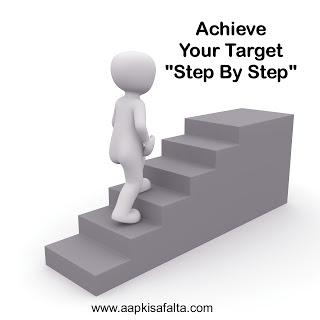 "get your big and great goal, achieve a big success by ""step by step"", aapki safalta"