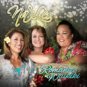 Na Leo Pilimehana, from left, Lehua Kalima, Nalani Choy and Angela Morales.