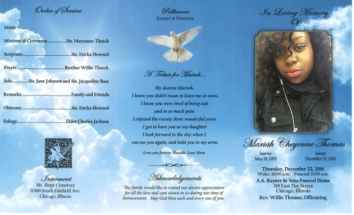 Mariah Cheyenne Thomas Obituary Funeral services at aa rayner and sons funeral home in chicago illinois