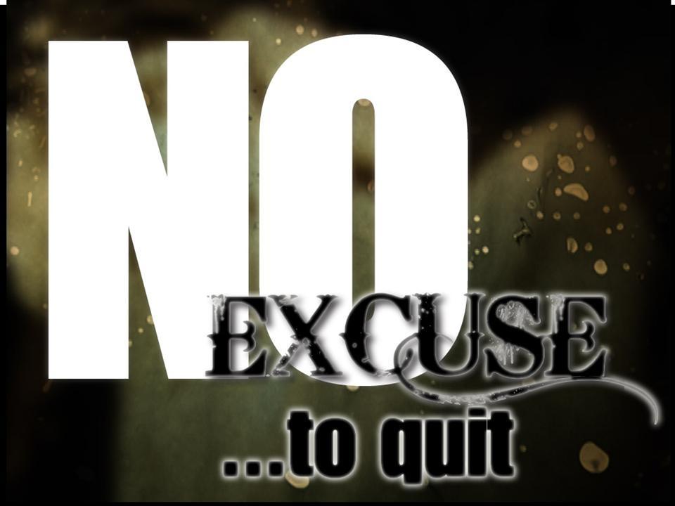 No Excuse to Quit Logo
