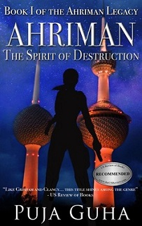 Colored image of book cover of 'Ahriman. The Spirit of Destruction. by Puja Guha. Bright blue background with pink and gray minarets and sihouette of armed female figure in foreground. Middle East political thrillers.