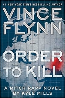 "Colored image of book cover of ""Order To Kill"" by Kyle Mills. Dark blue background. Map of Middle East and Africa in gray. with one area highlighted in red. Middle East political thrillers."