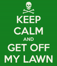 keep-calm-and-get-off-my-lawn-1