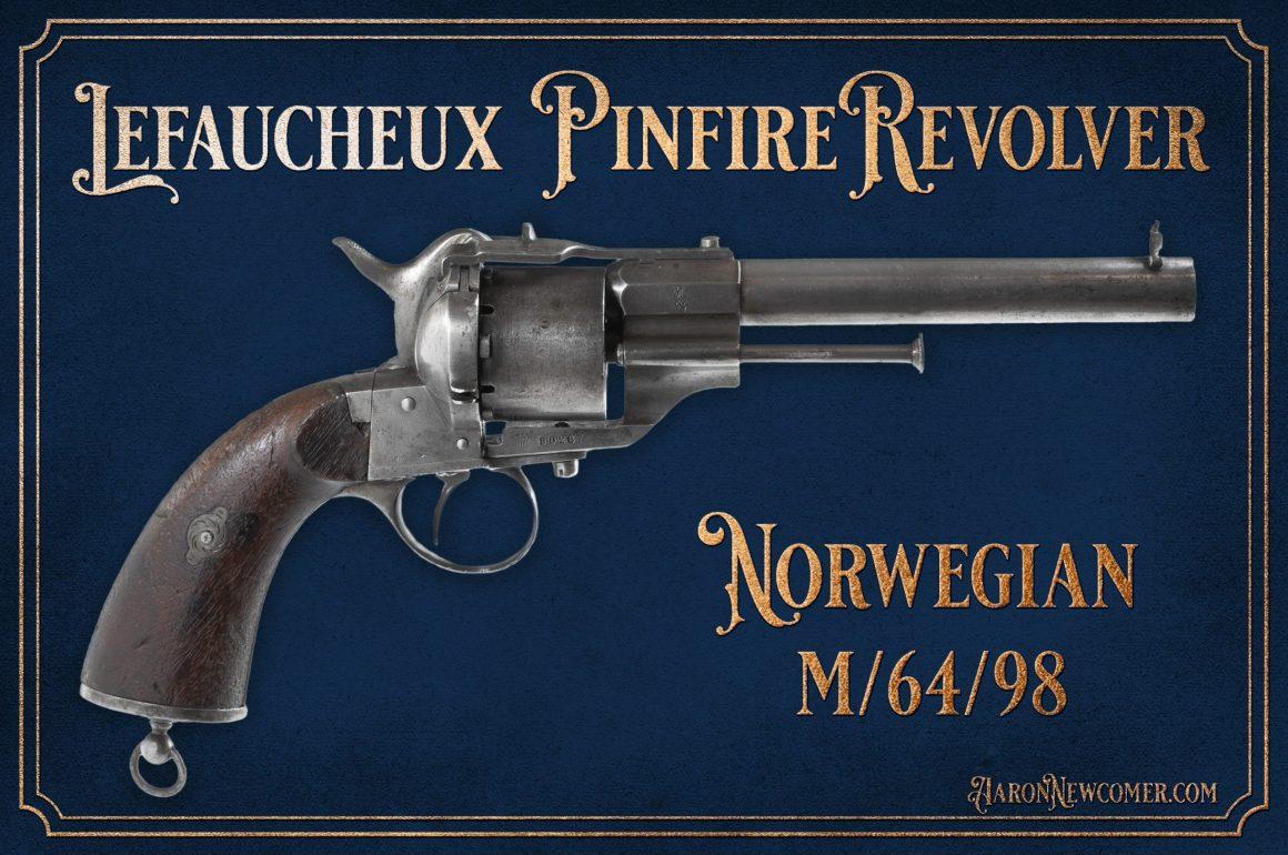 Norwegian Military Pinfire Revolvers and Cartridges