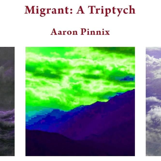 """Migrant: A Triptych"" Publication"