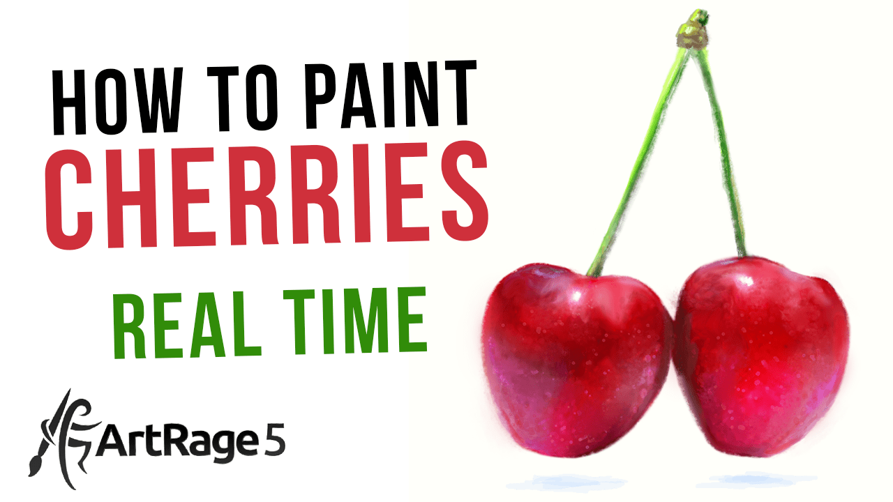 how to paint cherries with artrage in real time