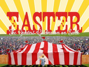 easter-greatest-celebration-on-earth