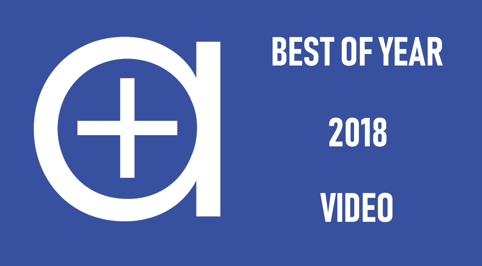 2018 Best of Year Video