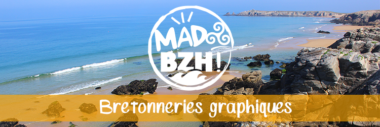 les bretonneries graphiques de MAD BZH!
