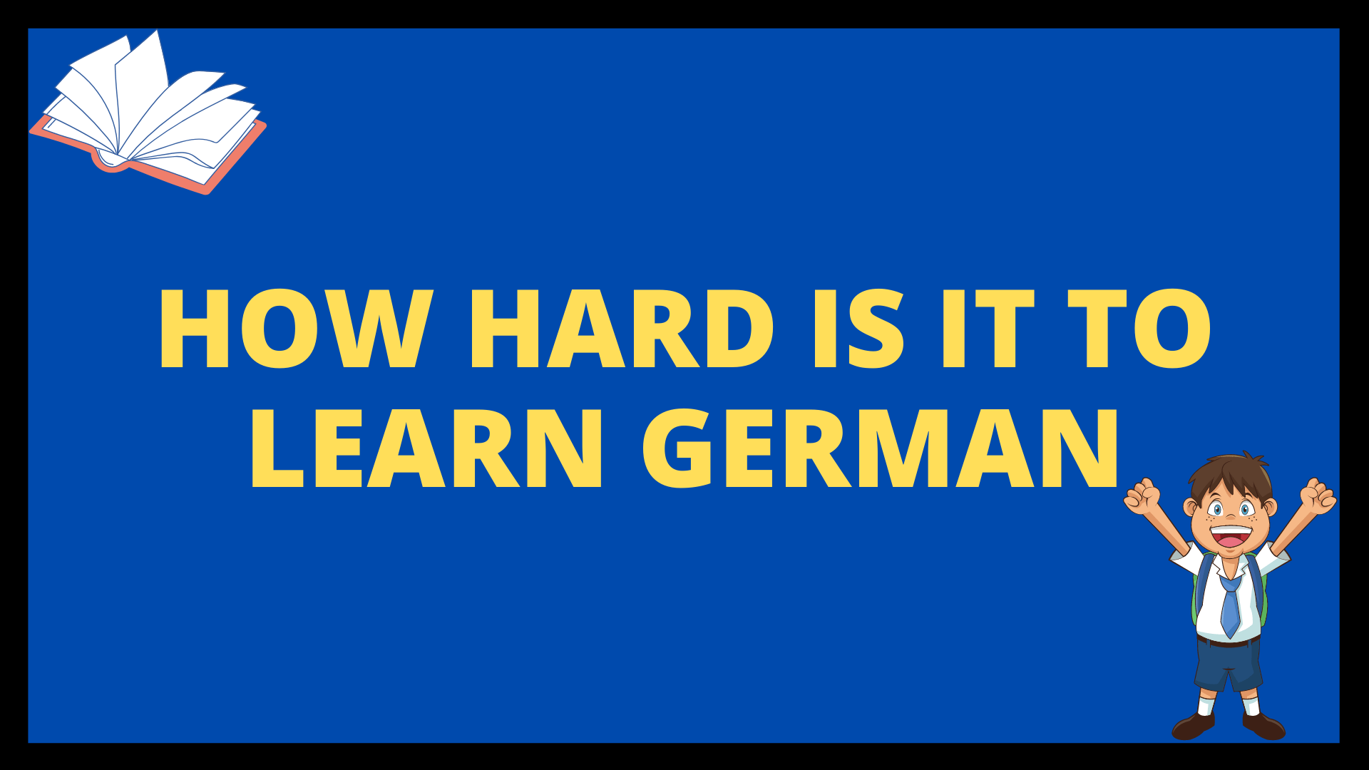 How Hard is it to Learn German