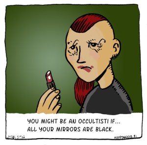 You might be an occultist if...