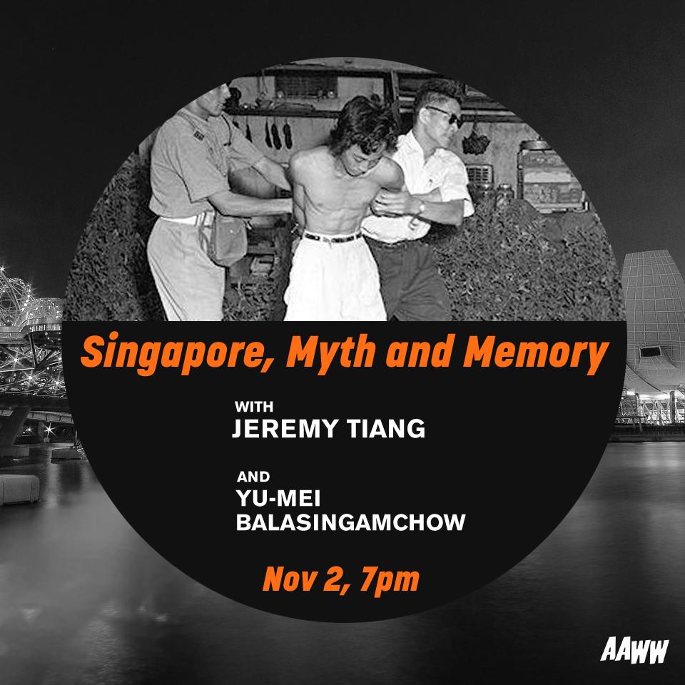 Singapore, Myth, and Memory