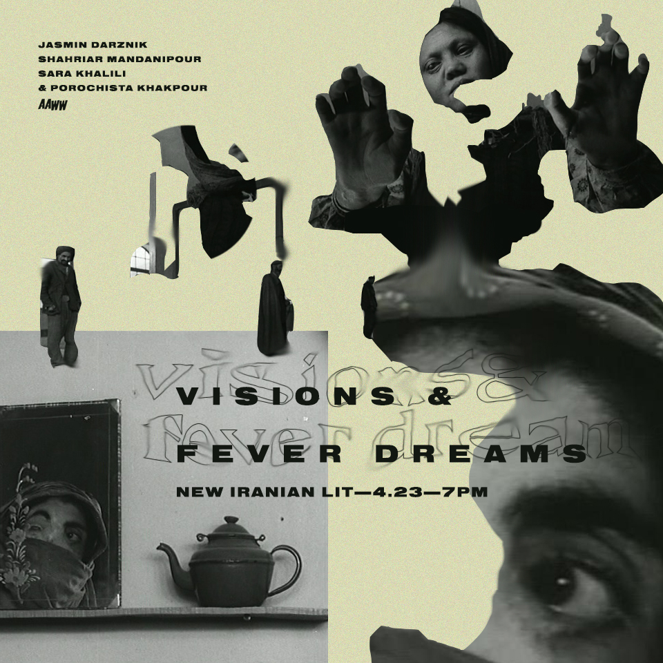 Visions and Fever Dreams: New Iranian Lit