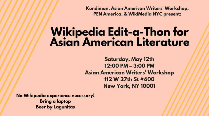 Wikipedia Edit-a-Thon for Asian American Literature