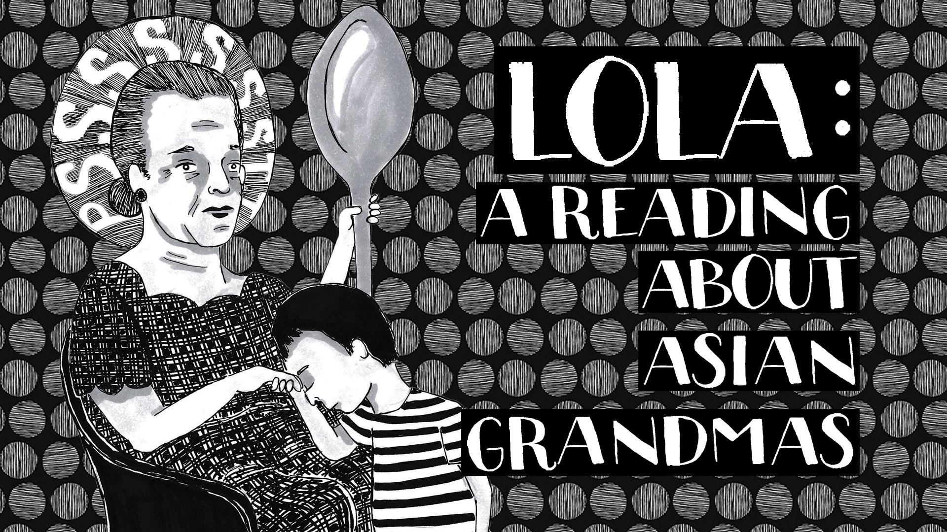 Lola: A Reading About Asian Grandmas