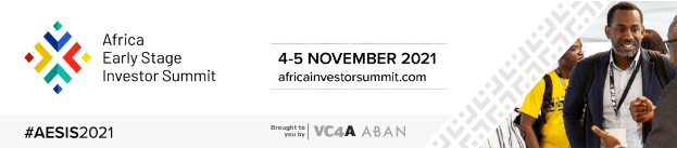 VC4A & ABAN bring together the African Early Stage Investor Community at #AESIS2021