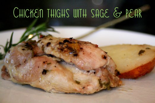 chicken thighs with sage and pear