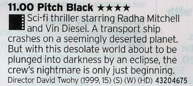 2300 ITV2 - Vin Diesel's best film? Certainly the best Riddick film and one that still holds up as a great sic-fo film