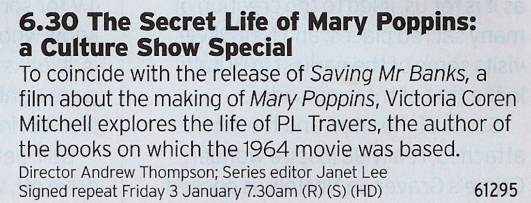 1830 BBC2 - If you watched Mary Poppins earlier then check out this documentary about the original author