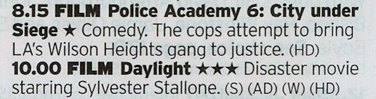 2015 ITV4 - Enjoy one of the last gasps of the Police Academy series then a decent late period Stallone film