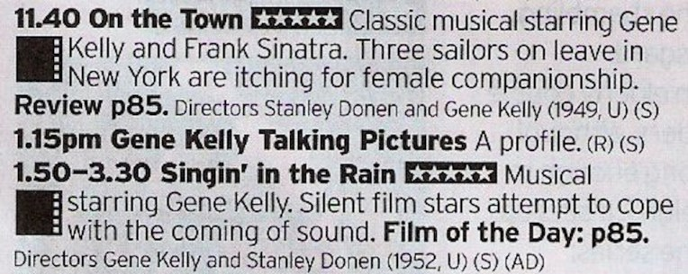 Oh yes. Gene Kelly. Literally no one does it better, and these two films are a prime example of this