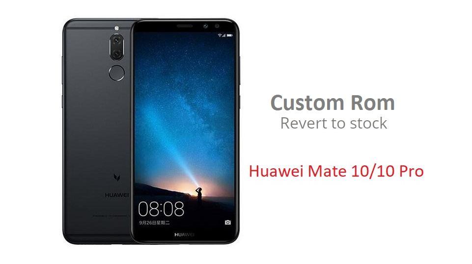 Ritornare a EMUI Stock (Revert to stock) su Mate 10 Pro