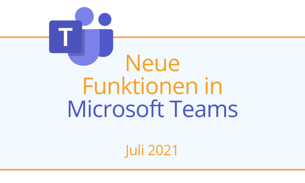 Neue Funktionen in Microsoft Teams – Hybrides Arbeiten leicht gemacht