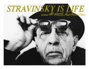 Stravisnky is Life