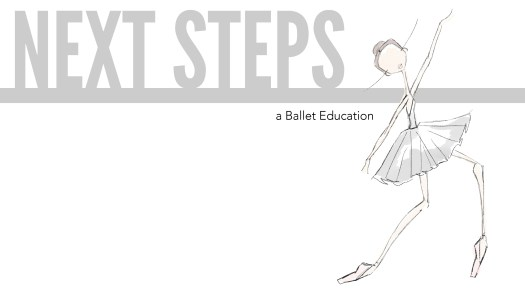 next steps a ballet education