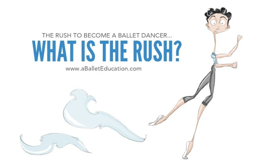 what is the rush to become a ballet dancer