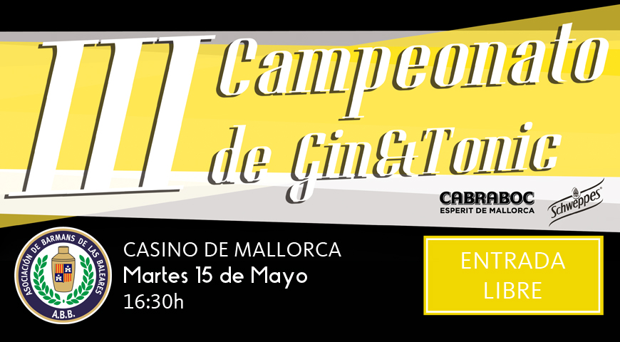 III Campeonato de Gin&Tonic -Gin Cabraboc & Schweppes