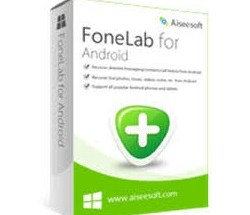 Aiseesoft FoneLab for Android Patch