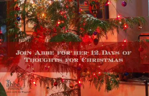 12 Days of a Thoughtful Christmas by Abbe Rolnick