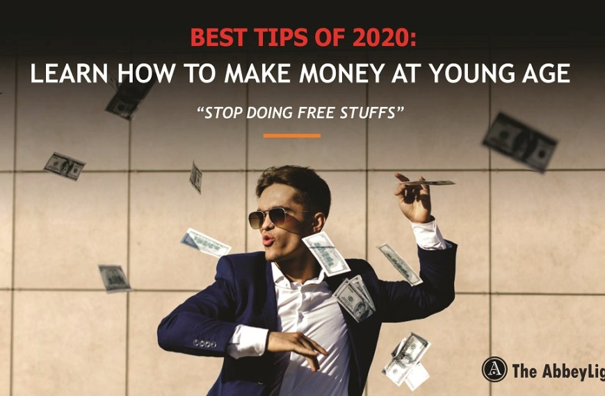 BEST TIPS IN 2021 LEARN HOW TO MAKE MONEY AT YOUR YOUNG AGE