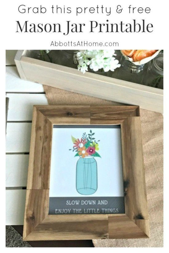 A free 8x10 Mason Jar Printable. Quote art with a sweet reminder to slow down and enjoy the little things.