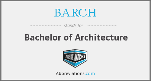 Barch  Bachelor Of Architecture