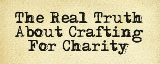 Real truth crafting for charity