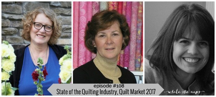 The state of the quilting industry, fall Quilt Market 2017