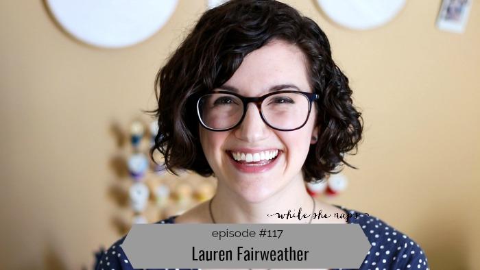 Episode 117 Lauren Fairweather