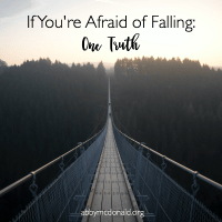 If You're Afraid of Falling