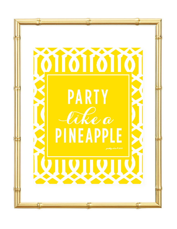 Party Like a Pineapple yellow design and picture framed