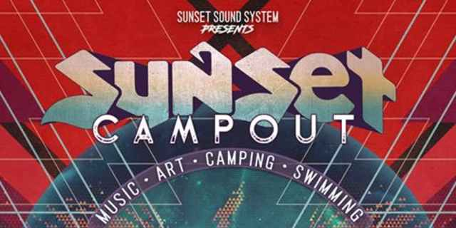 San Francisco Weekend Lineup – Sunset Campout 2018