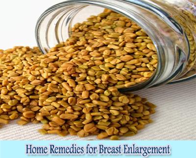 fenugreek seed : Home Remedies for Breast Enlargement